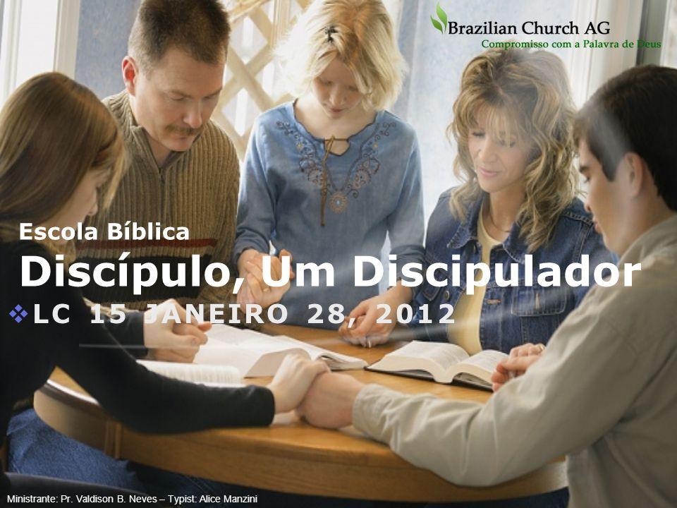 Escola Bíblica Discípulo, Um Discipulador