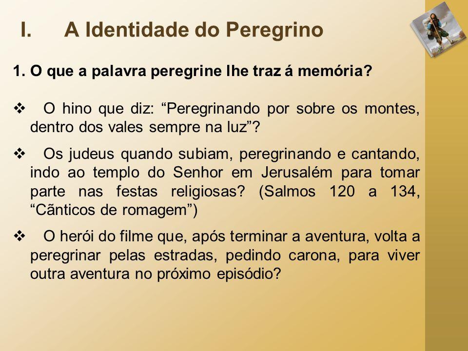 A Identidade do Peregrino