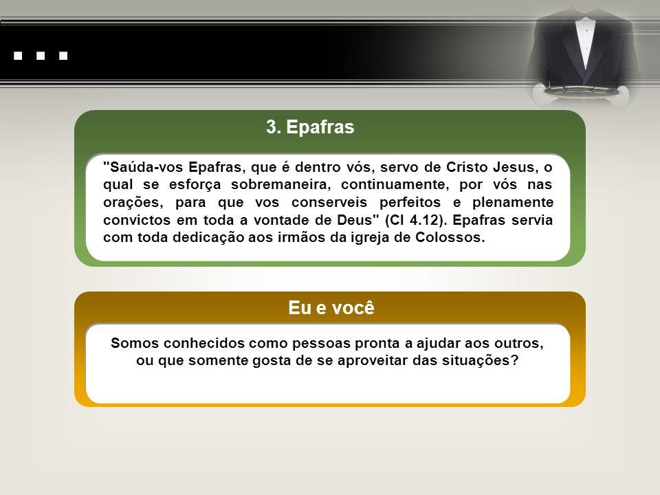 ... 3. Epafras.