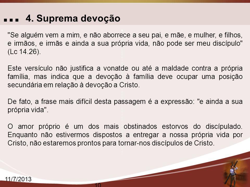 ... 4. Suprema devoção