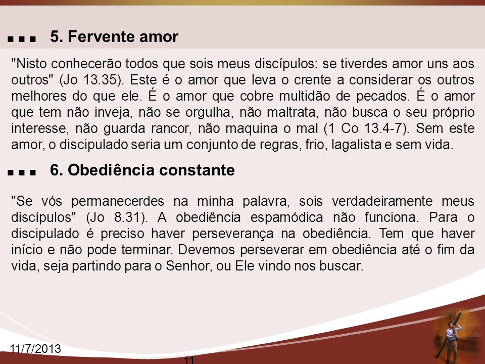 ... 5. Fervente amor ... 6. Obediência constante
