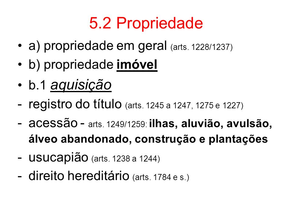 5.2 Propriedade a) propriedade em geral (arts. 1228/1237)