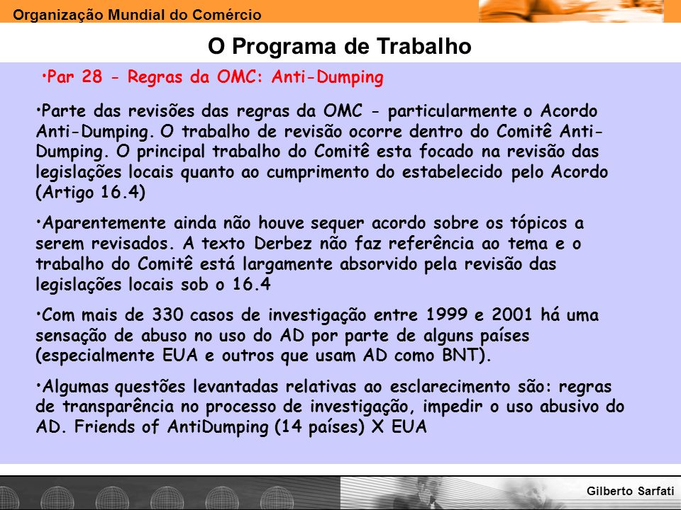O Programa de Trabalho Par 28 - Regras da OMC: Anti-Dumping