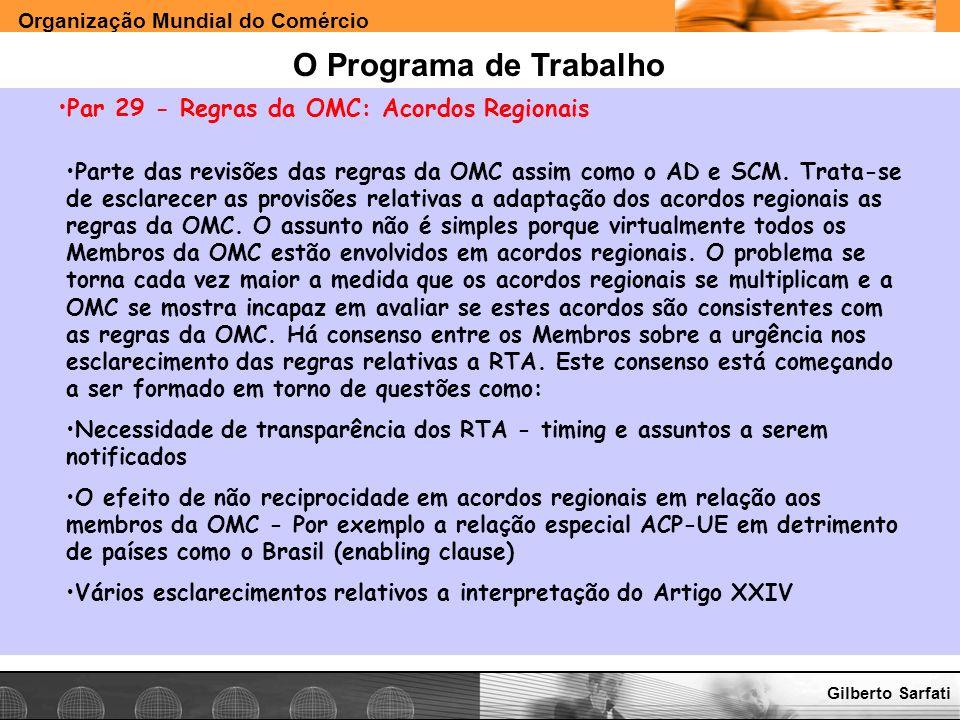 O Programa de Trabalho Par 29 - Regras da OMC: Acordos Regionais