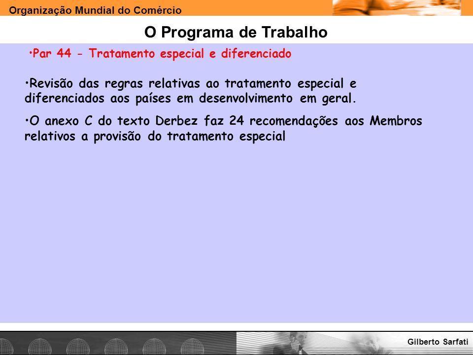 O Programa de Trabalho Par 44 - Tratamento especial e diferenciado.