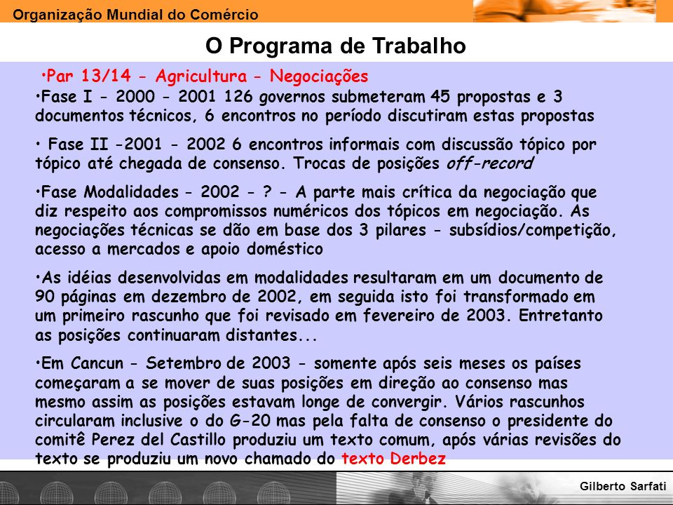 O Programa de Trabalho Par 13/14 - Agricultura - Negociações