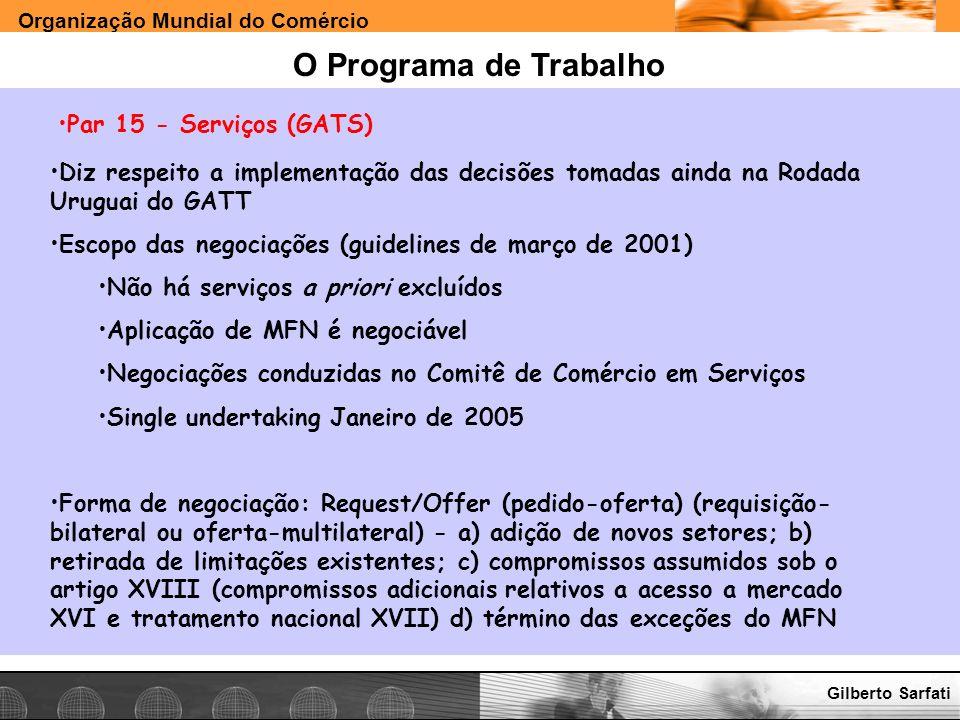 O Programa de Trabalho Par 15 - Serviços (GATS)