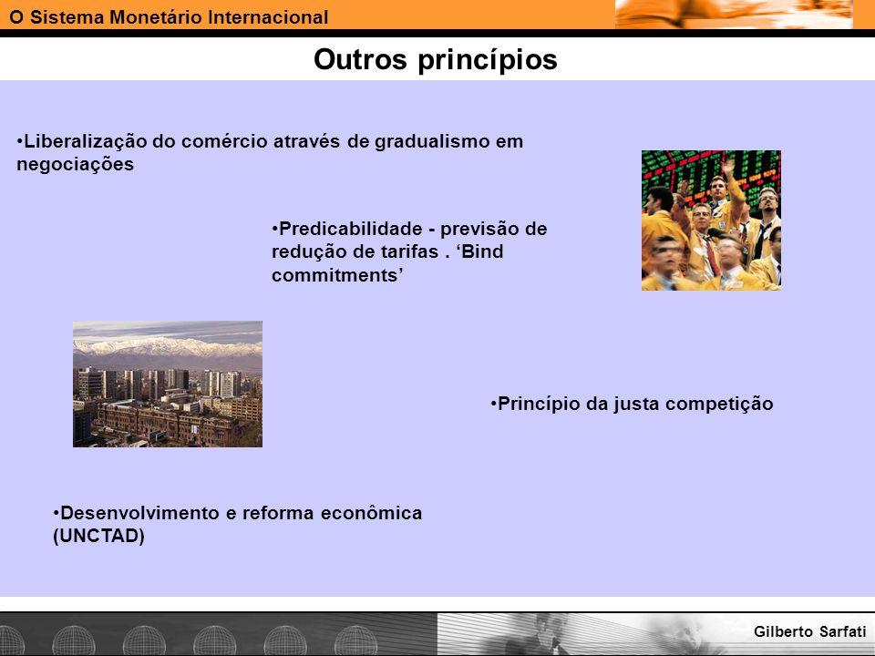 Outros princípios O Sistema Monetário Internacional