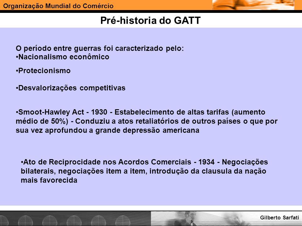 Pré-historia do GATT O período entre guerras foi caracterizado pelo: