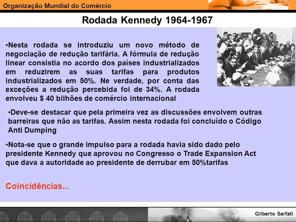 Rodada Kennedy 1964-1967 Coincidências...