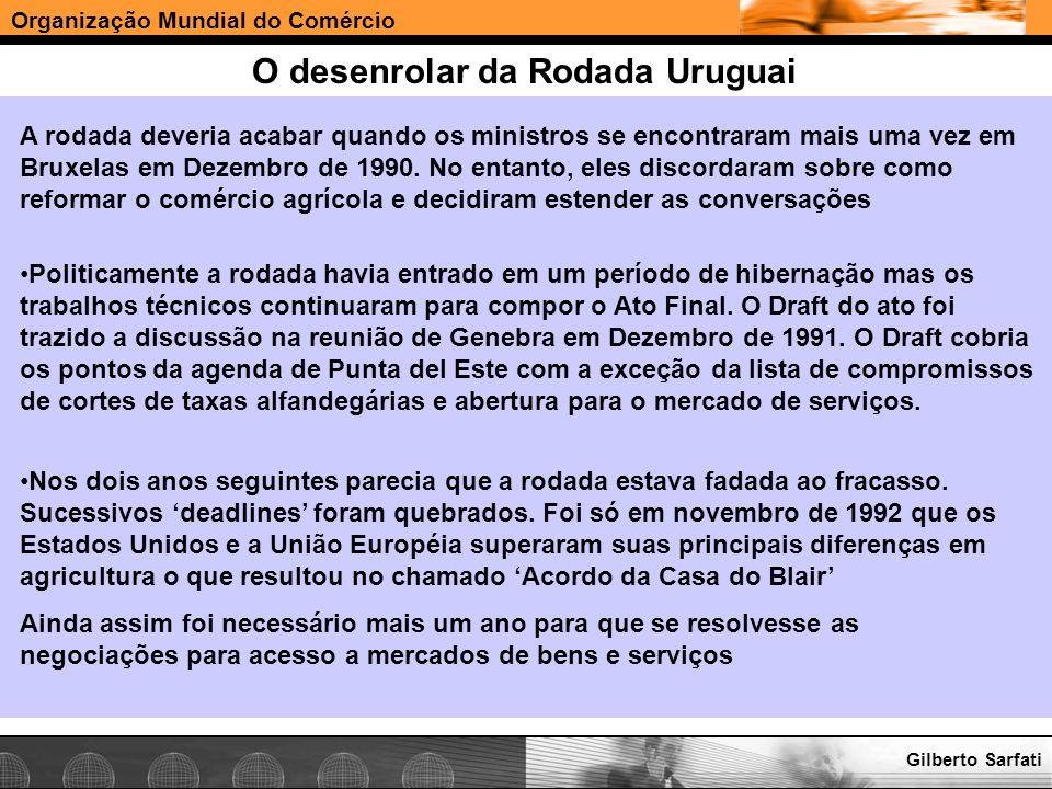 O desenrolar da Rodada Uruguai