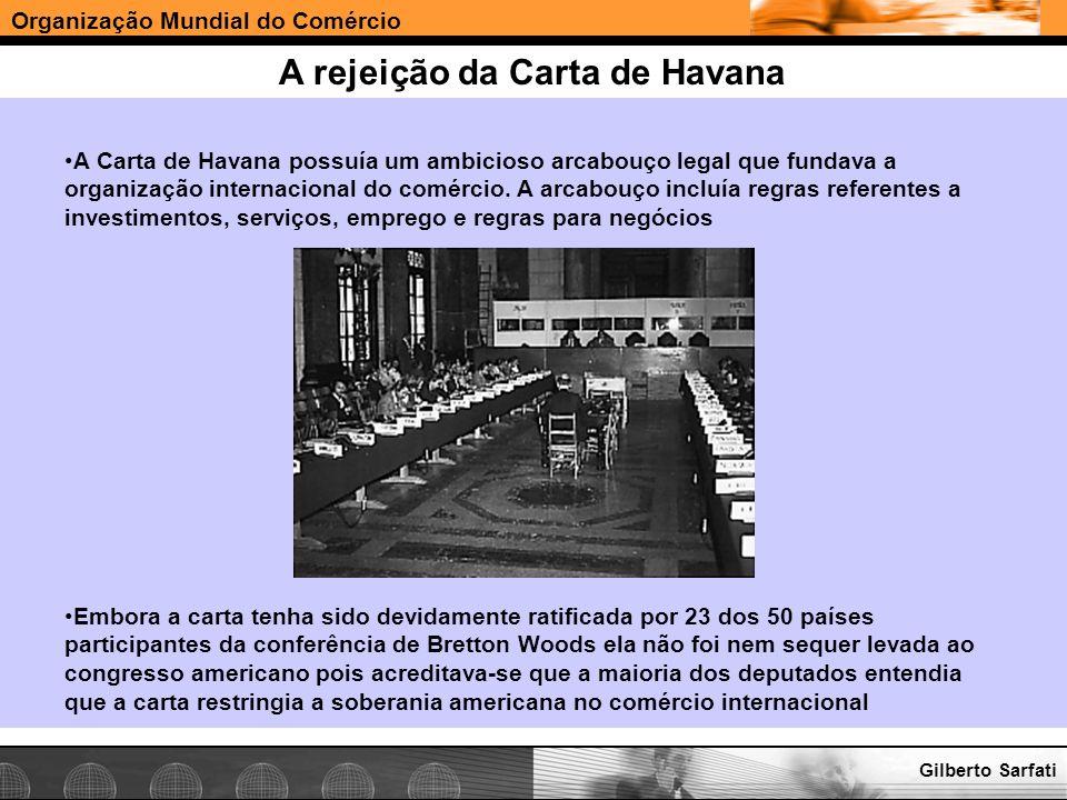 A rejeição da Carta de Havana