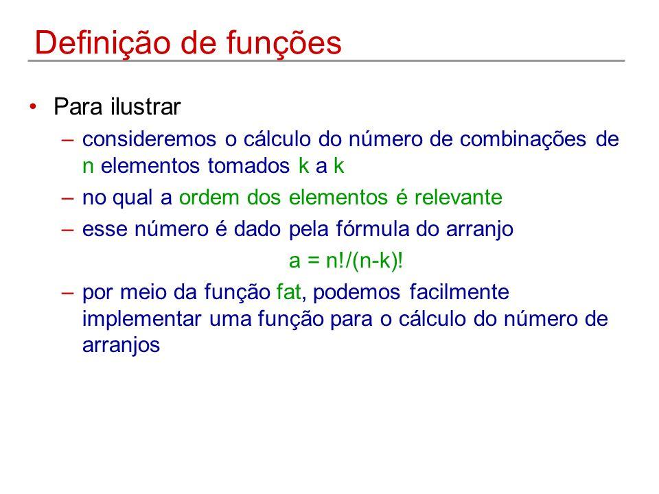 Definição de funções Para ilustrar