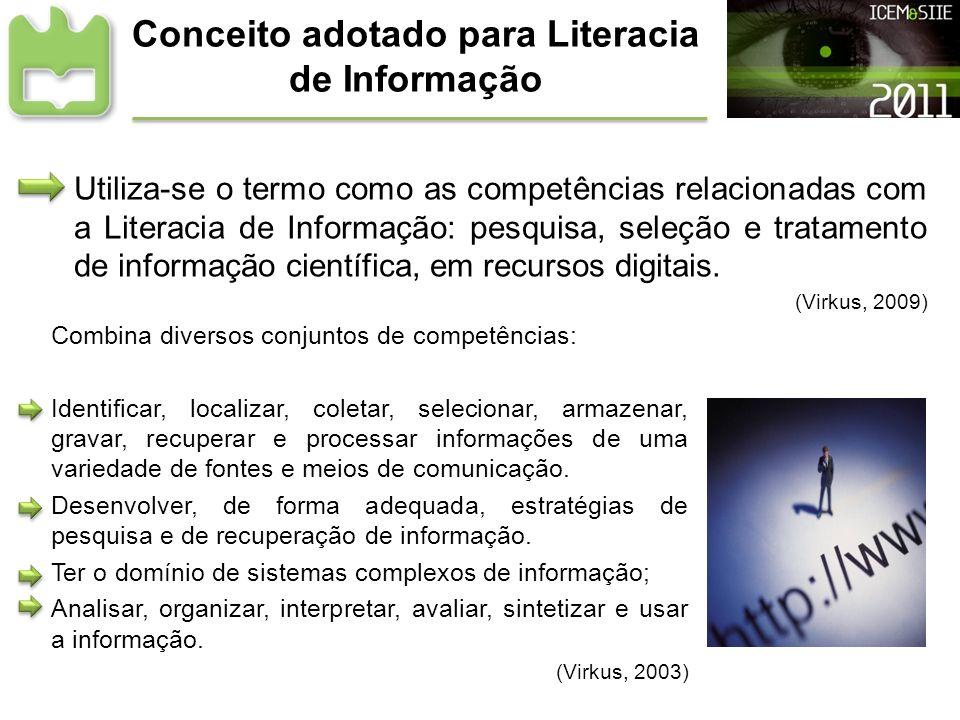 Conceito adotado para Literacia de Informação