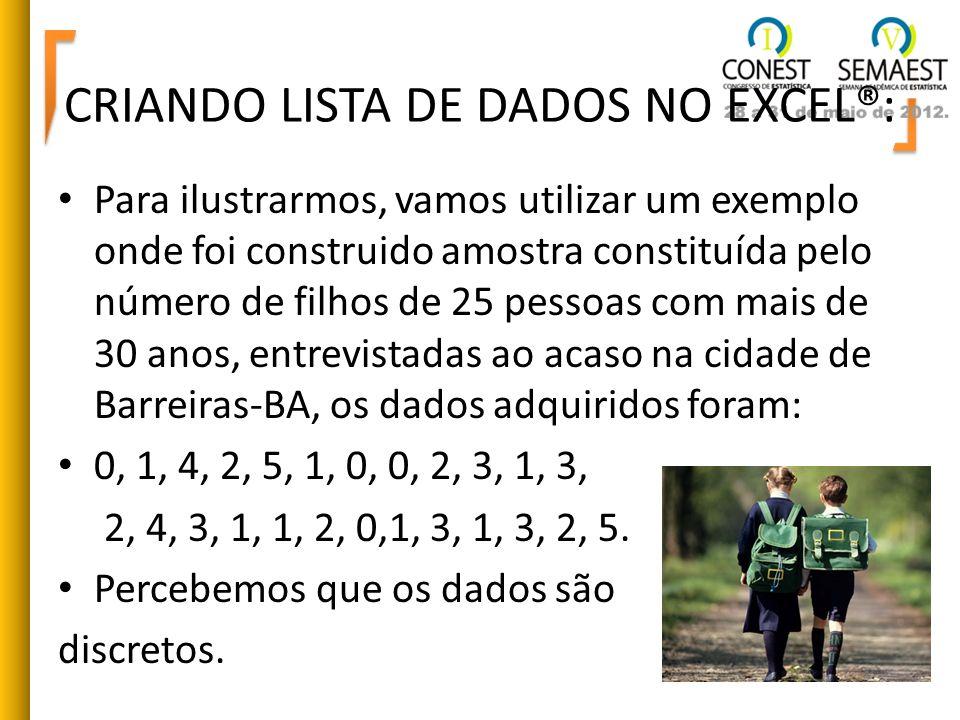 CRIANDO LISTA DE DADOS NO EXCEL®: