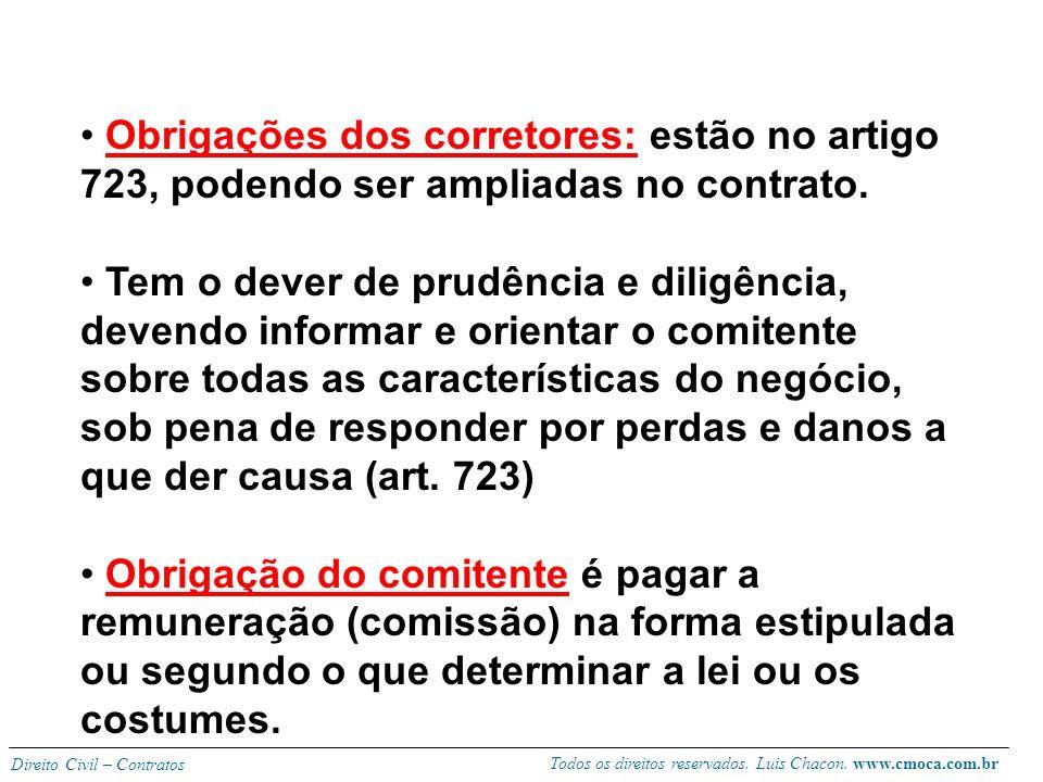 Obrigações dos corretores: estão no artigo 723, podendo ser ampliadas no contrato.