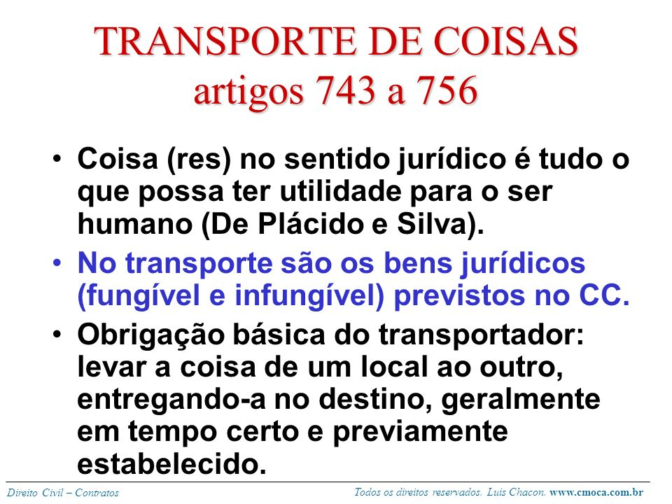 TRANSPORTE DE COISAS artigos 743 a 756