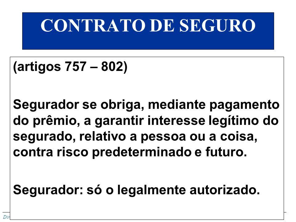 CONTRATO DE SEGURO (artigos 757 – 802)