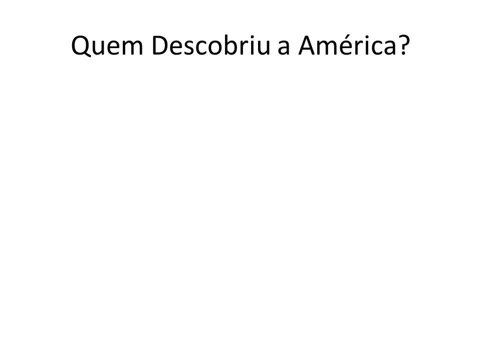 Quem Descobriu a América
