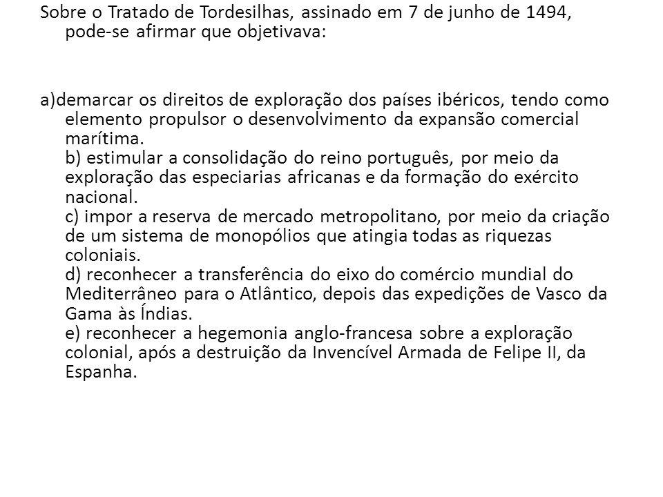 Sobre o Tratado de Tordesilhas, assinado em 7 de junho de 1494, pode-se afirmar que objetivava: