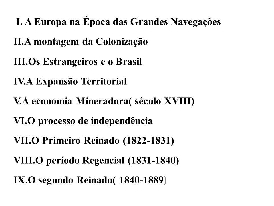 I. A Europa na Época das Grandes Navegações