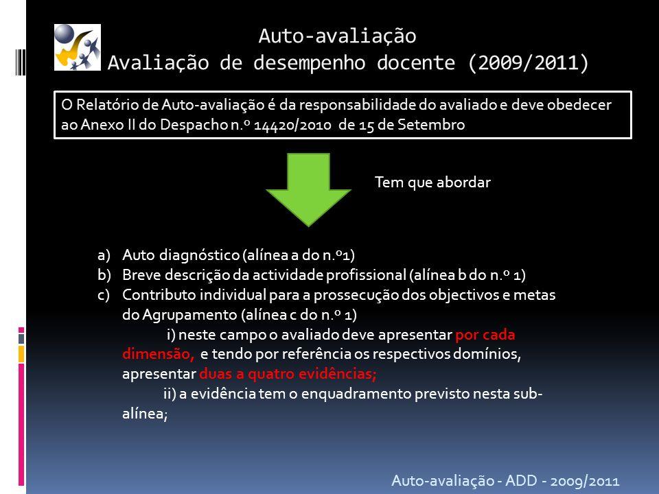Auto-avaliação Avaliação de desempenho docente (2009/2011)
