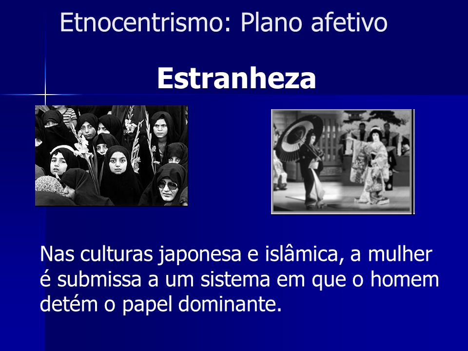 Etnocentrismo: Plano afetivo