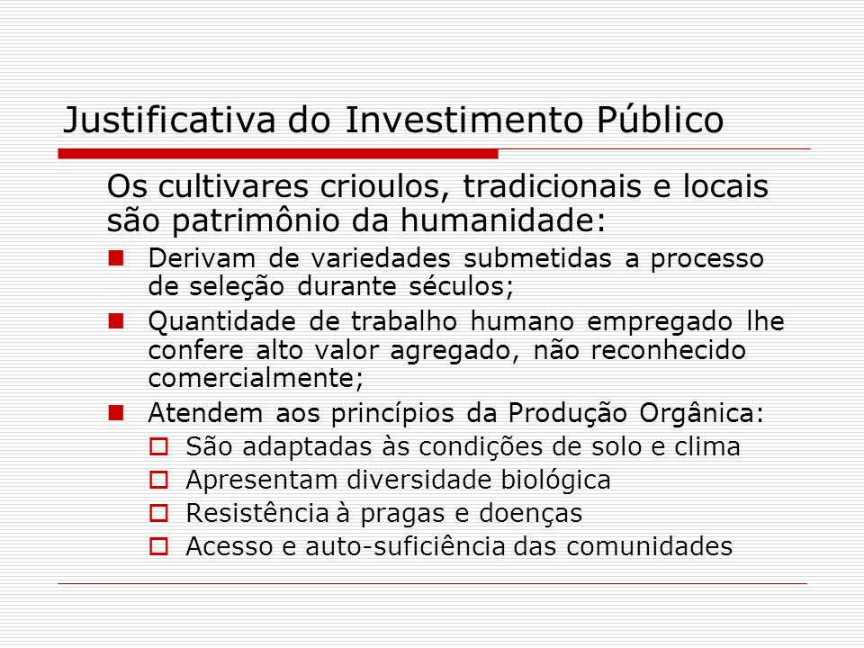 Justificativa do Investimento Público
