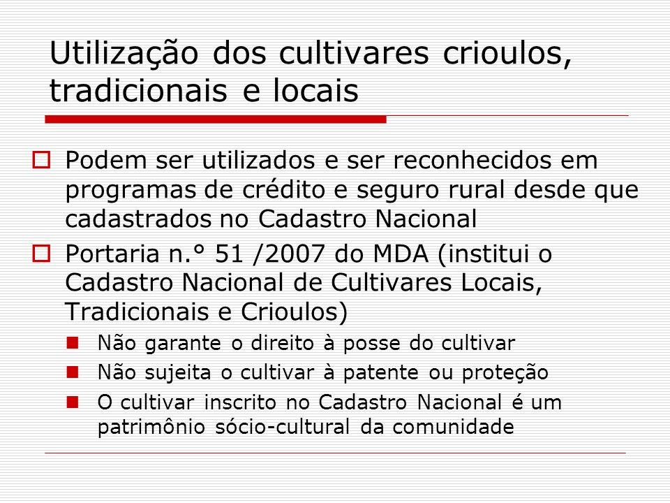 Utilização dos cultivares crioulos, tradicionais e locais