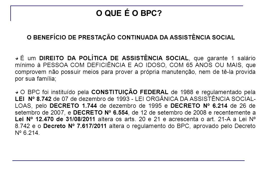 O BENEFÍCIO DE PRESTAÇÃO CONTINUADA DA ASSISTÊNCIA SOCIAL