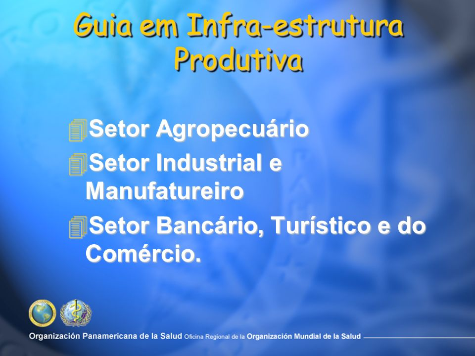 Guia em Infra-estrutura Produtiva