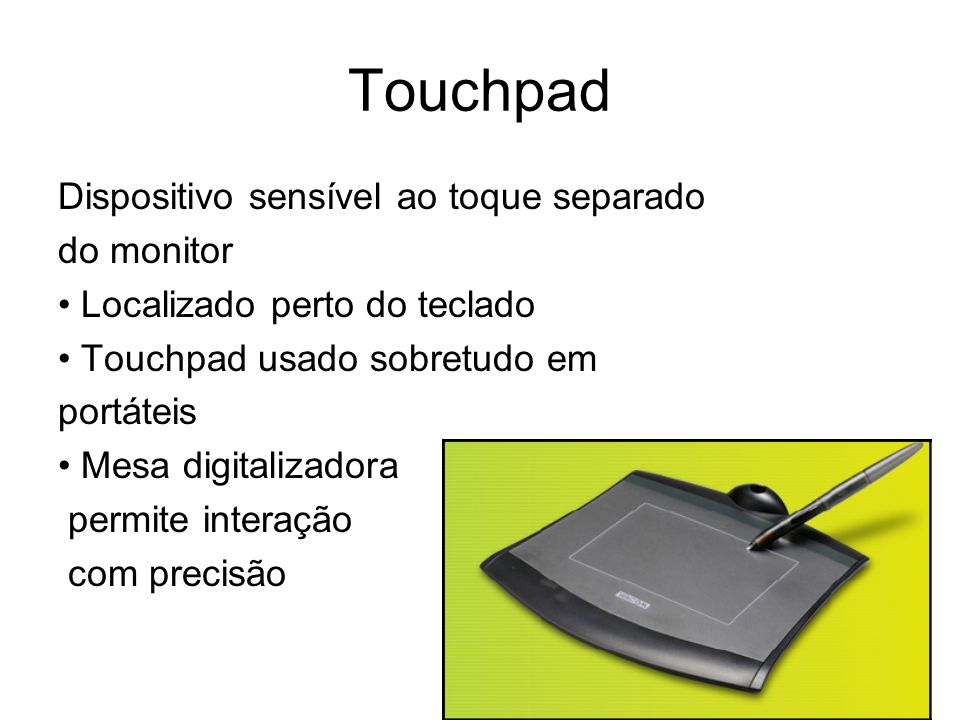 Touchpad Dispositivo sensível ao toque separado do monitor