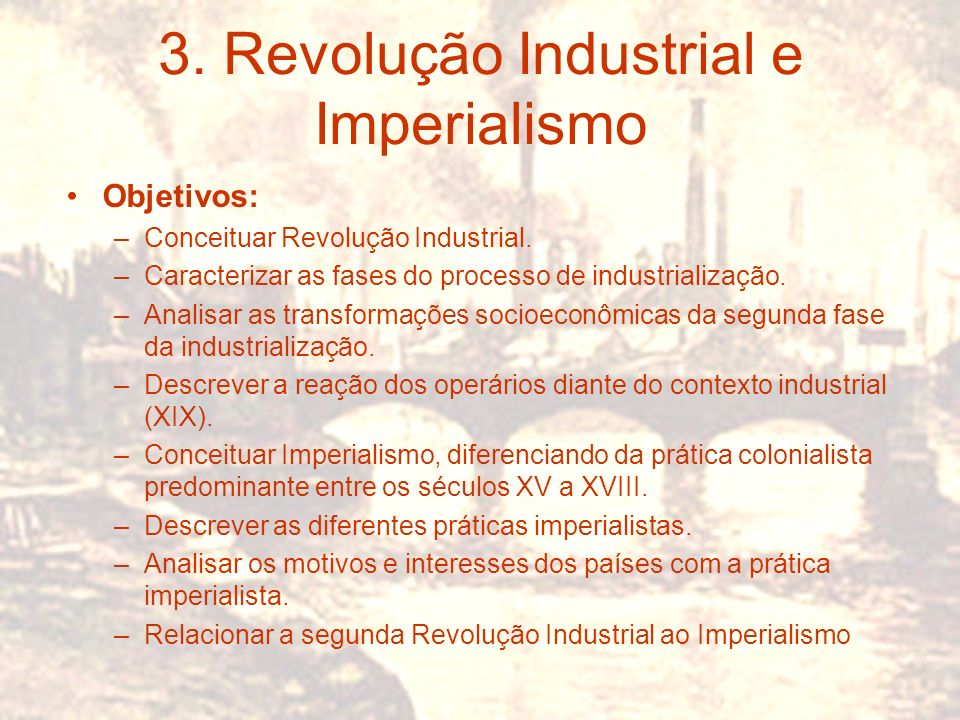 3. Revolução Industrial e Imperialismo