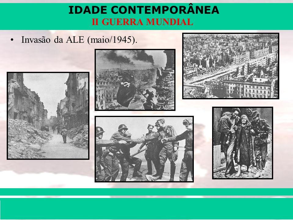 Invasão da ALE (maio/1945).