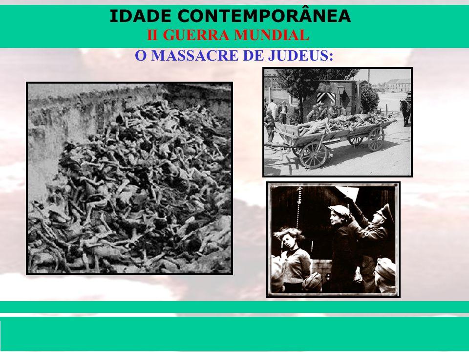 O MASSACRE DE JUDEUS: