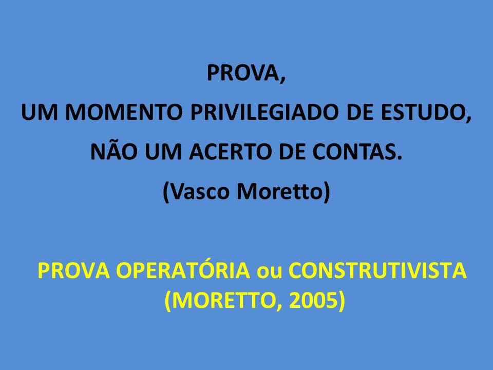 PROVA OPERATÓRIA ou CONSTRUTIVISTA