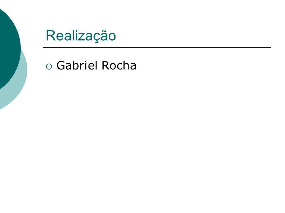 Realização Gabriel Rocha