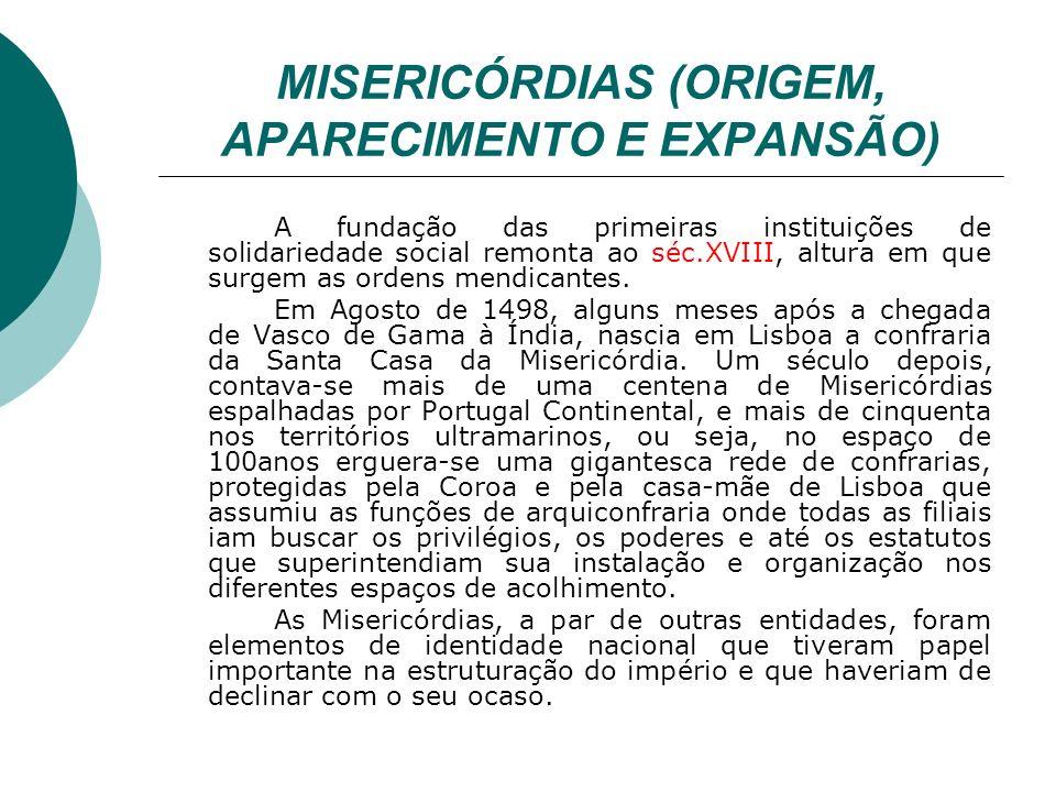 MISERICÓRDIAS (ORIGEM, APARECIMENTO E EXPANSÃO)