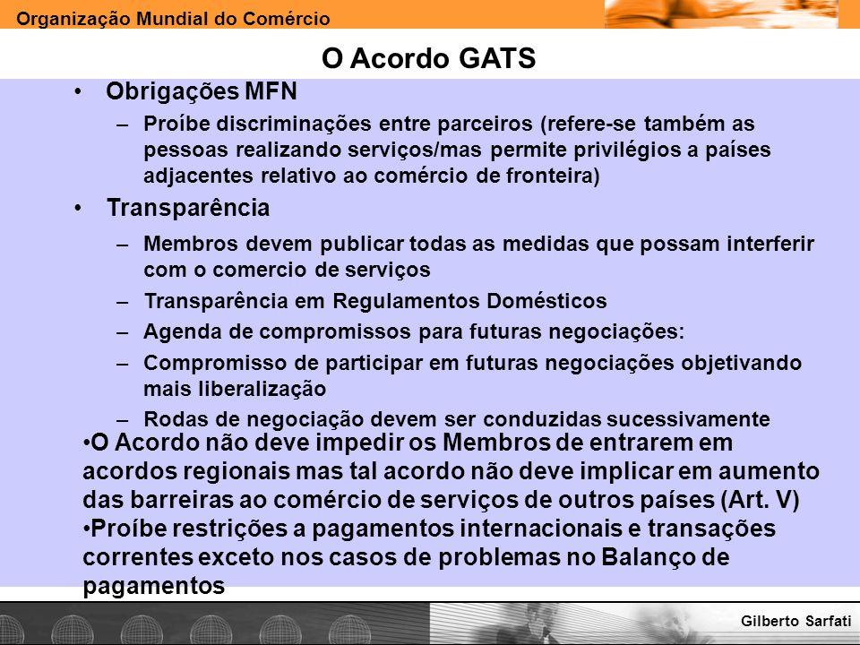 O Acordo GATS Obrigações MFN Transparência