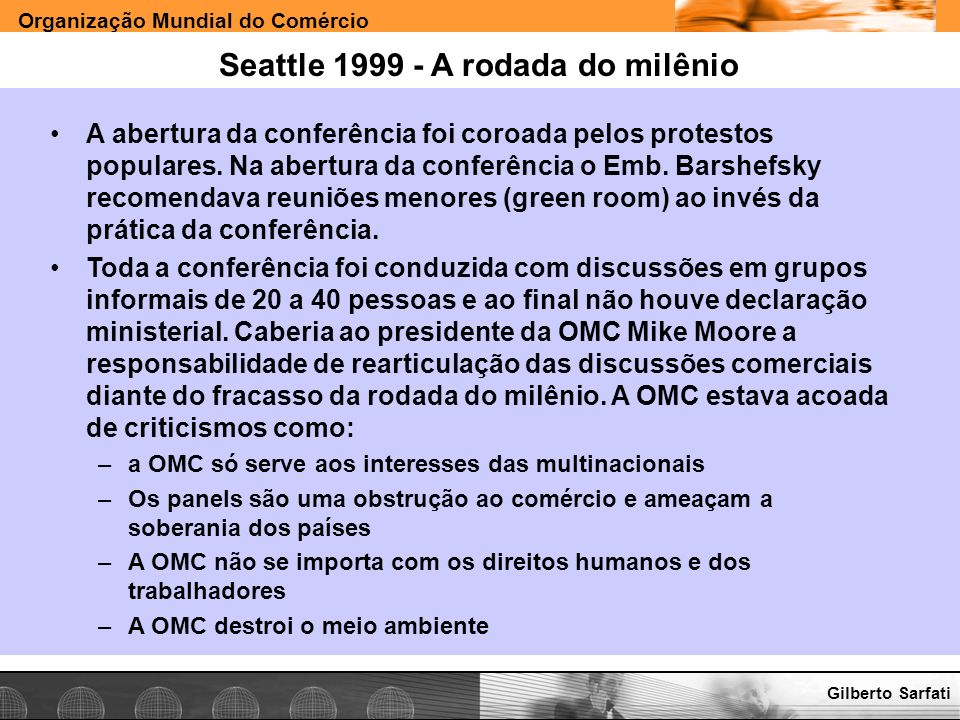 Seattle 1999 - A rodada do milênio
