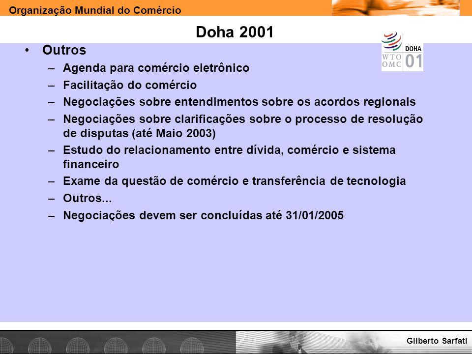 Doha 2001 Outros Agenda para comércio eletrônico