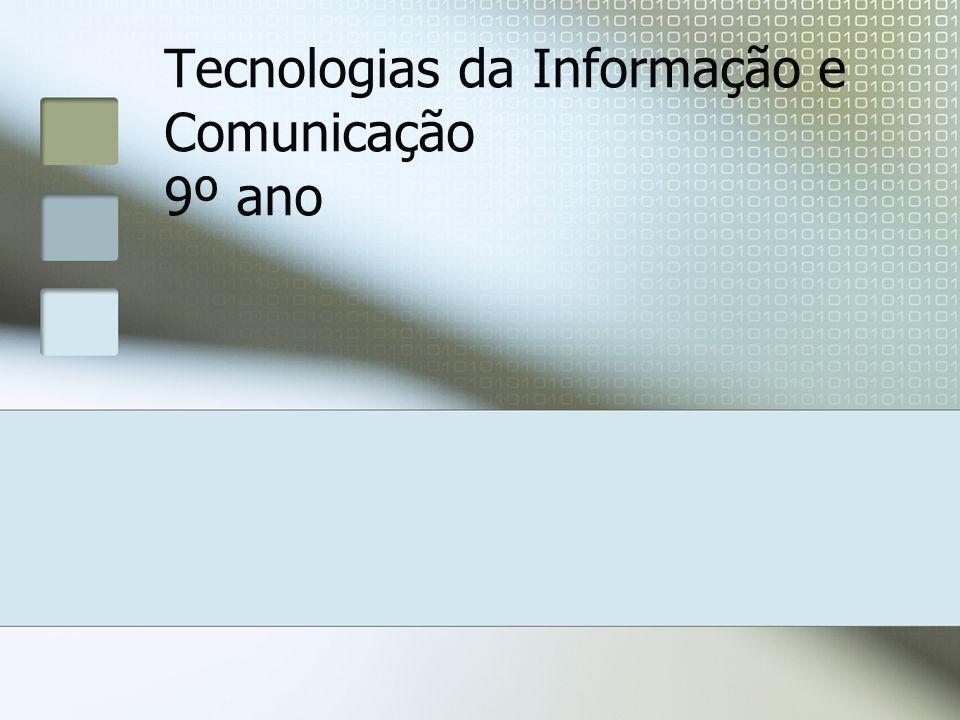 Tecnologias da Informação e Comunicação 9º ano