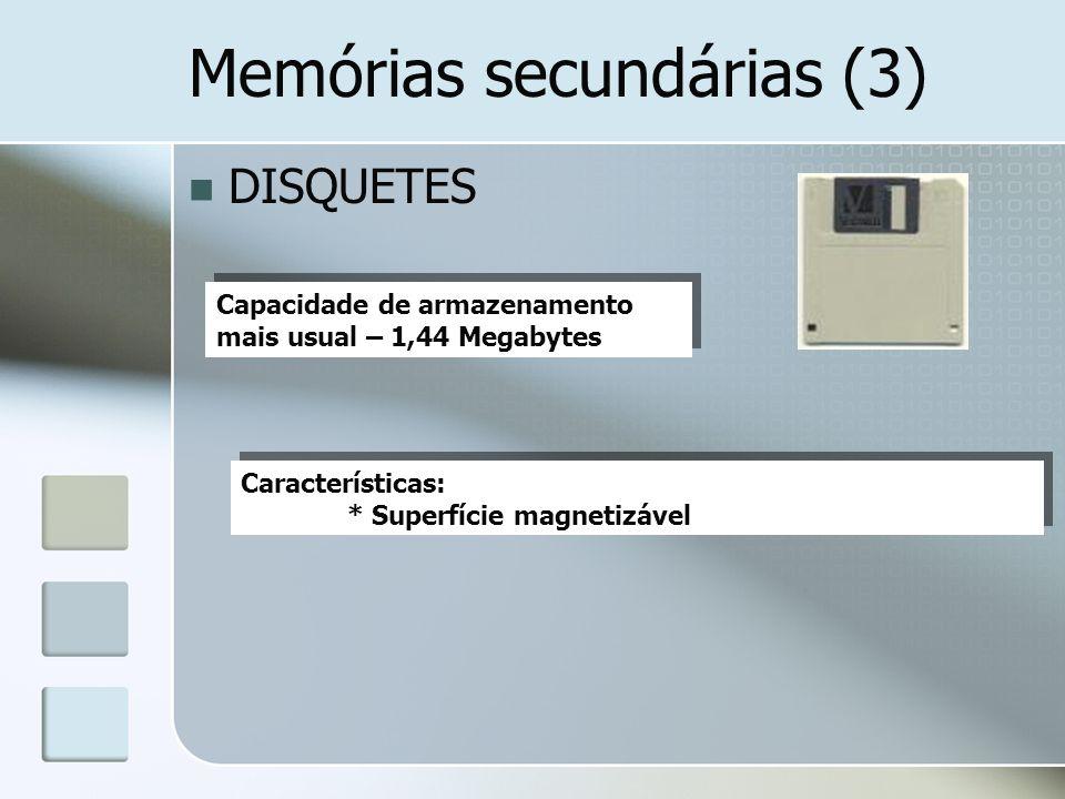 Memórias secundárias (3)