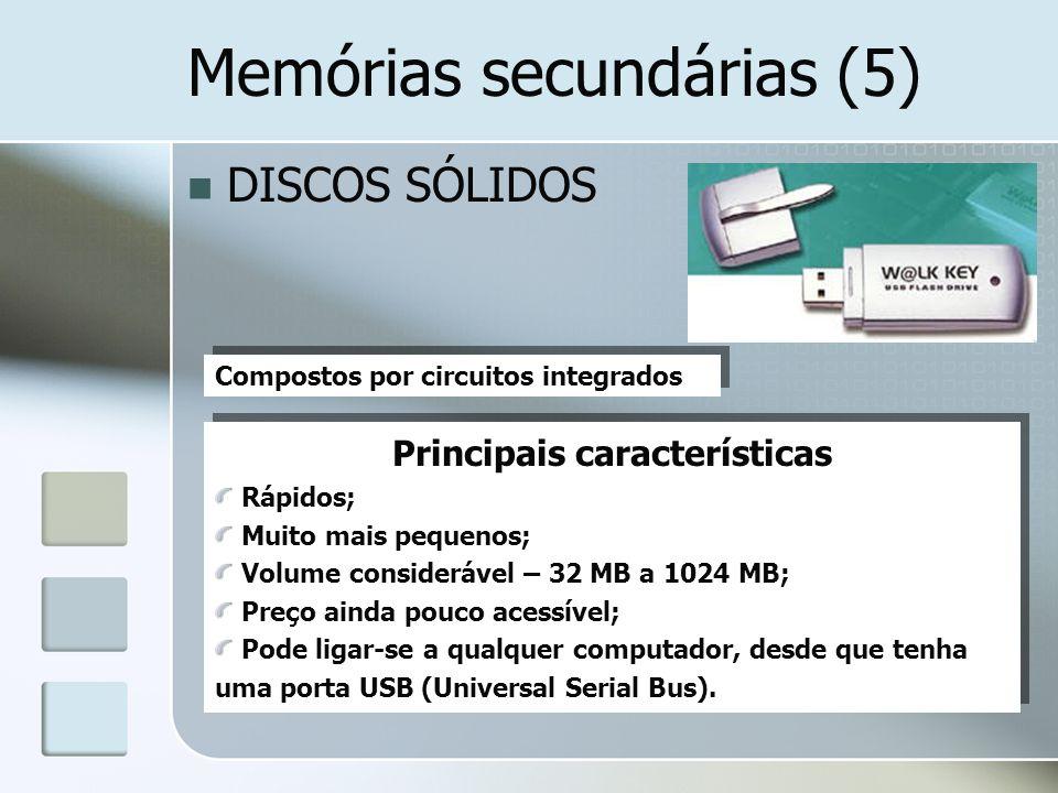 Memórias secundárias (5)