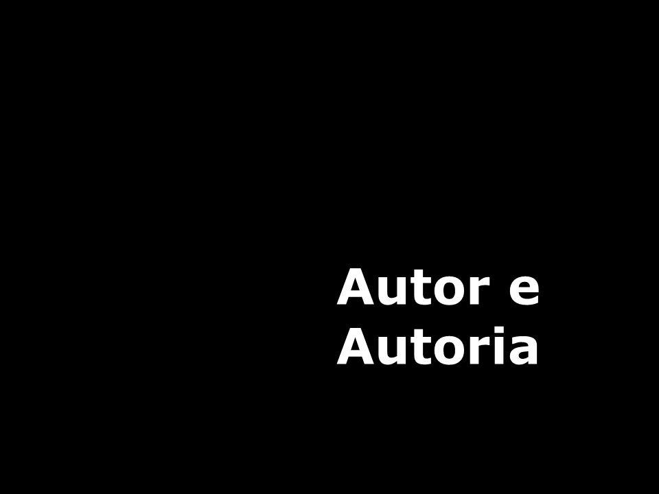 Autor e Autoria