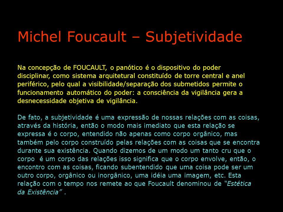 Michel Foucault – Subjetividade