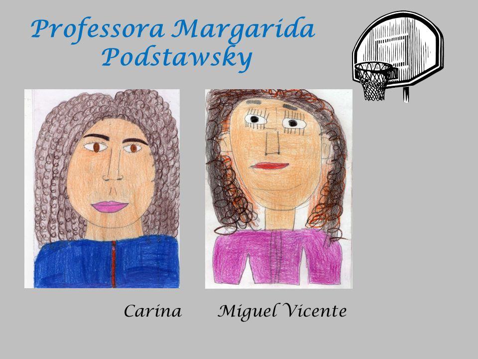 Professora Margarida Podstawsky