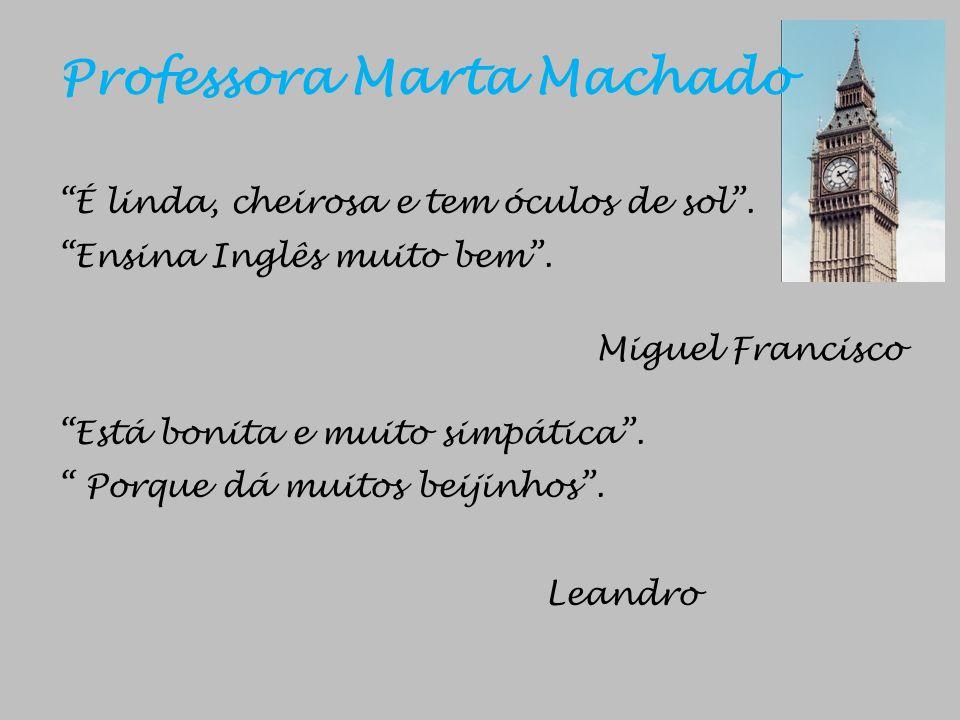 Professora Marta Machado