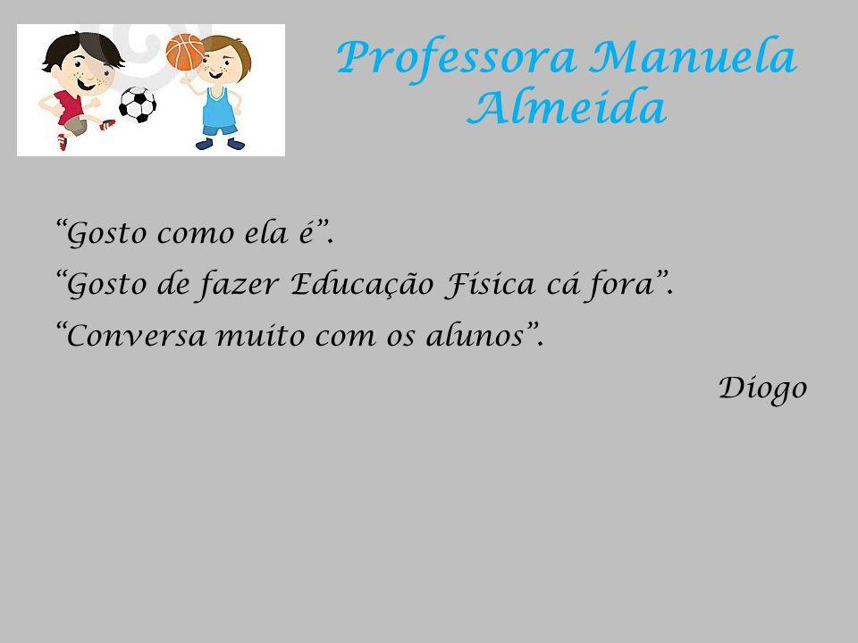 Professora Manuela Almeida