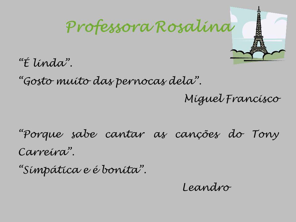 Professora Rosalina É linda . Gosto muito das pernocas dela .